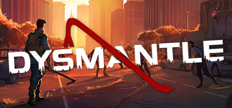 DYSMANTLE PC Game Free Download