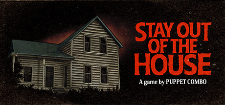 Stay Out of the House PC Game Free Download