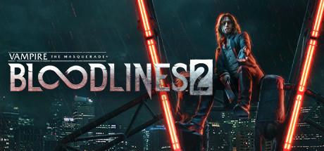 VAMPIRE: THE MASQUERADE® - BLOODLINES™ 2 PC Game Free Download