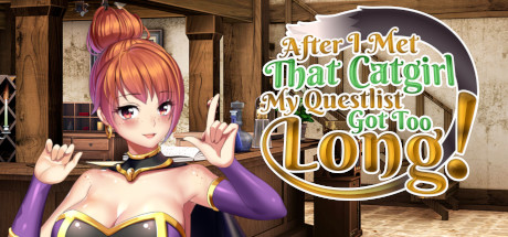 AFTER I MET THAT CATGIRL MY QUESTLIST GOT TOO LONG PC Game Free Download
