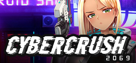CYBER CRUSH 2069 PC Game Free Download