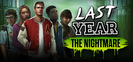 LAST YEAR THE NIGHTMARE PC Game Free Download