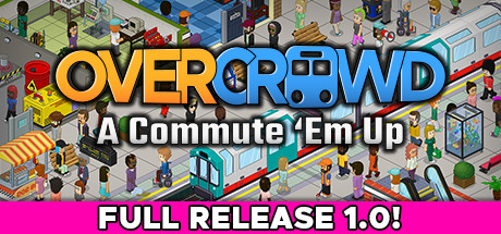 Overcrowd: A Commute 'Em Up PC Game Free Download