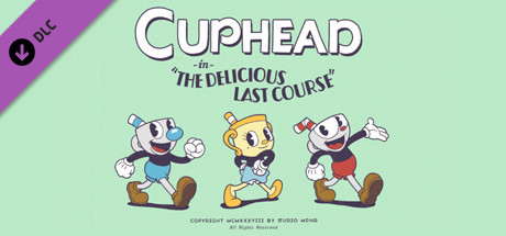 Cuphead The Delicious Last Course Game Free Download