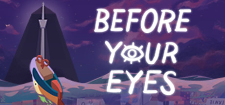 Download Before Your Eyes PC Game for Free