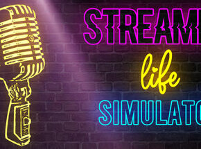 Streamer Life Simulator Download Game Free Full Version for PC